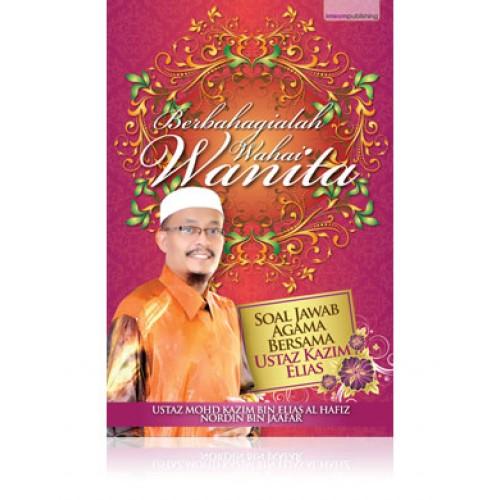 Buku+Berbahagialah+Wahai+Wanita+Ustaz+Kazim+20+bukuonline2u-500x500