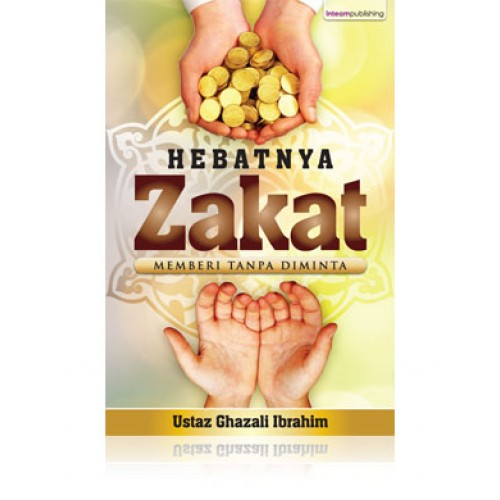 Buku+Hebatnya+Zakat+Memberi+Tanpa+Diminta+23+Inteam+Bukuonline2u-500x500